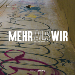 Cover MEHR ALS WIR - Midlife Drive